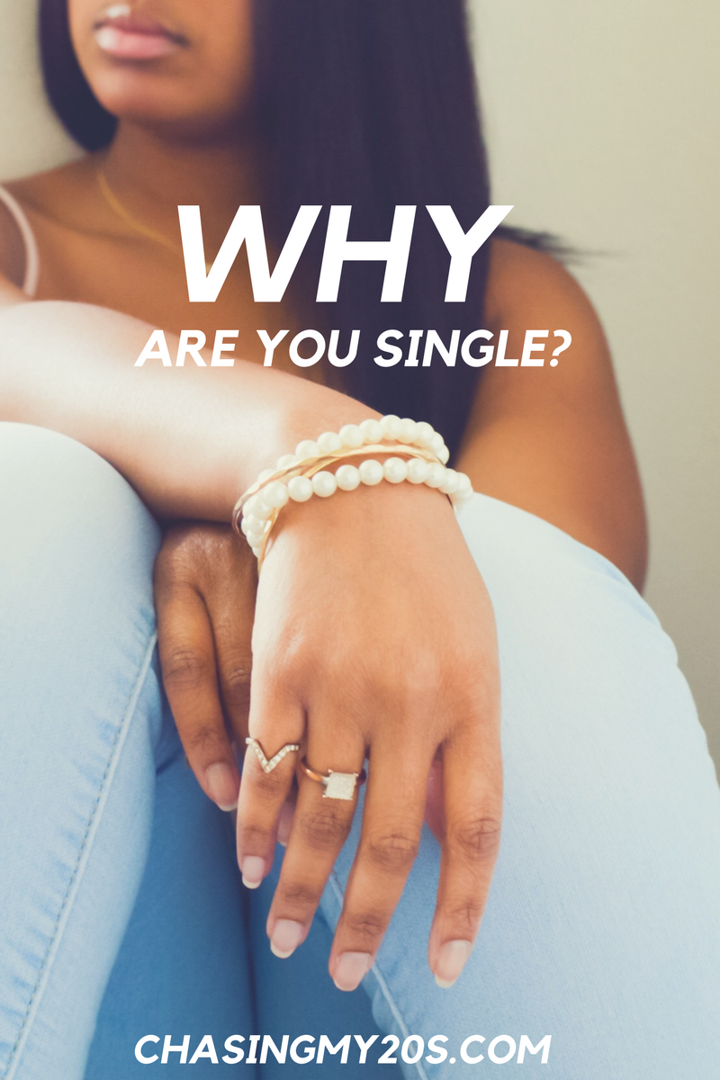 Why Are You Single?